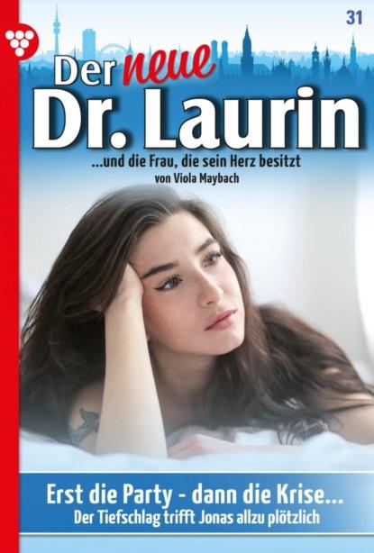 Der neue Dr. Laurin 31 – Arztroman