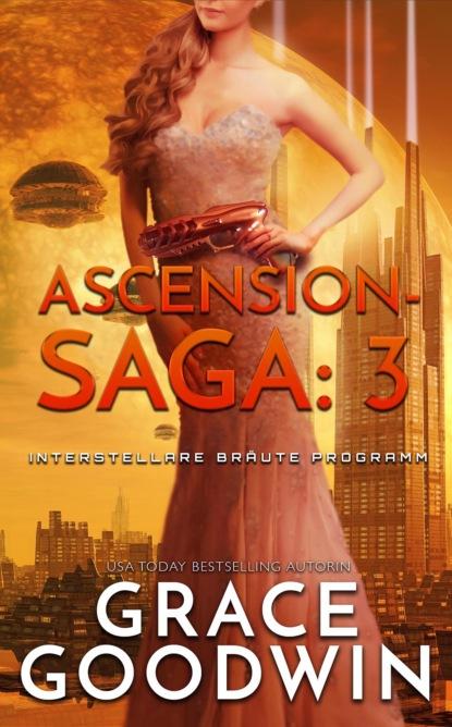 Ascension-Saga: 3