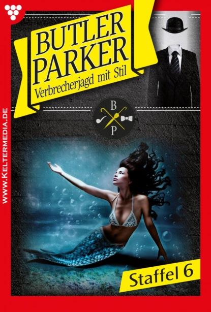 Butler Parker Staffel 6 – Kriminalroman