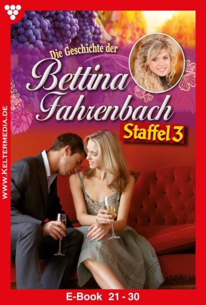 Bettina Fahrenbach Staffel 3 – Liebesroman