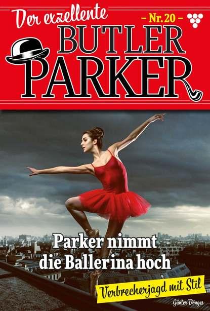 Der exzellente Butler Parker 20 – Kriminalroman