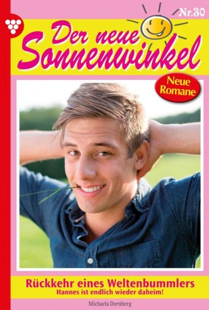 Der neue Sonnenwinkel 30 – Familienroman