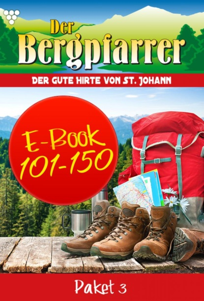 Der Bergpfarrer Paket 3 – Heimatroman