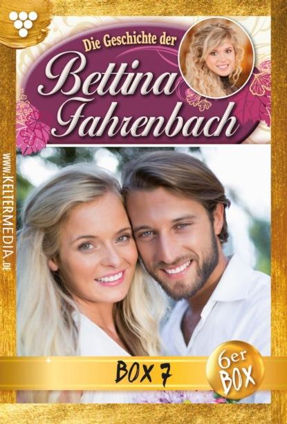 Bettina Fahrenbach Jubiläumsbox 7 – Liebesroman