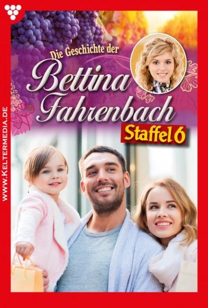 Bettina Fahrenbach Staffel 6 – Liebesroman