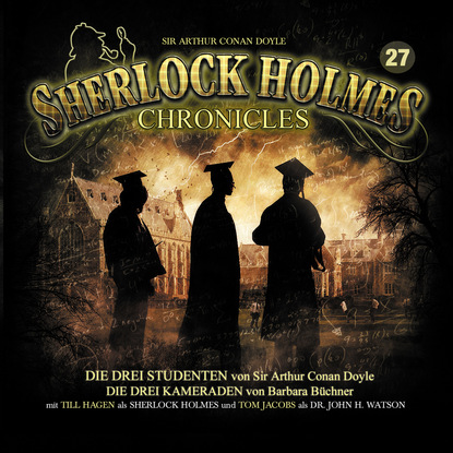 Sherlock Holmes Chronicles, Folge 27: Die drei Studenten