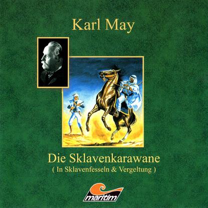 Karl May, Die Sklavenkarawane I - In Sklavenfesseln