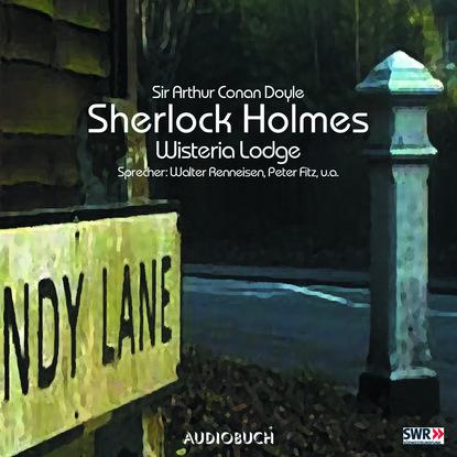 Sherlock Holmes, Folge 7: Wisteria Lodge