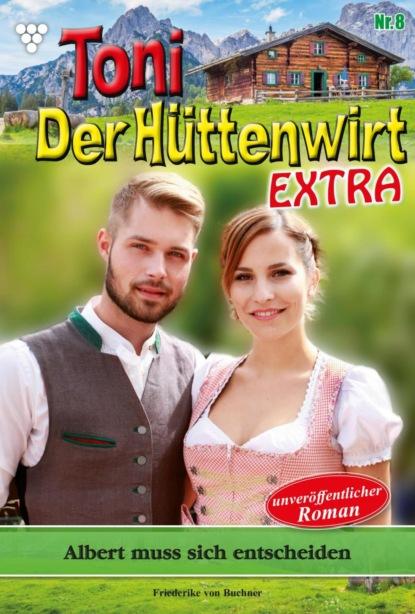 Toni der Hüttenwirt Extra 8 – Heimatroman