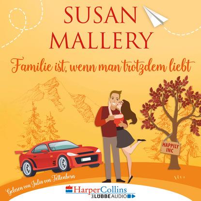 Familie ist, wenn man trotzdem liebt, Teil - Happily Inc 3 (Ungekürzt)