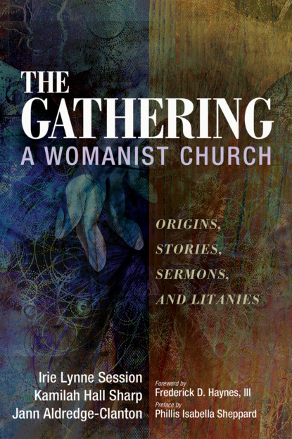The Gathering, A Womanist Church