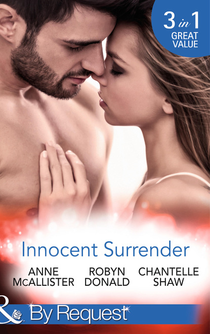 Innocent Surrender: The Virgin's Proposition / The Virgin and His Majesty / Untouched Until Marriage