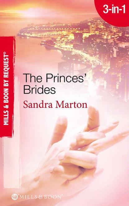 The Princes' Brides: The Italian Prince's Pregnant Bride / The Greek Prince's Chosen Wife / The Spanish Prince's Virgin Bride