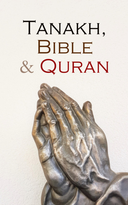Tanakh, Bible & Quran