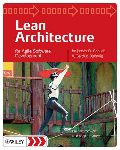 Lean Architecture. for Agile Software Development