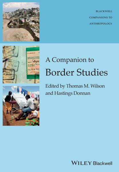 A Companion to Border Studies