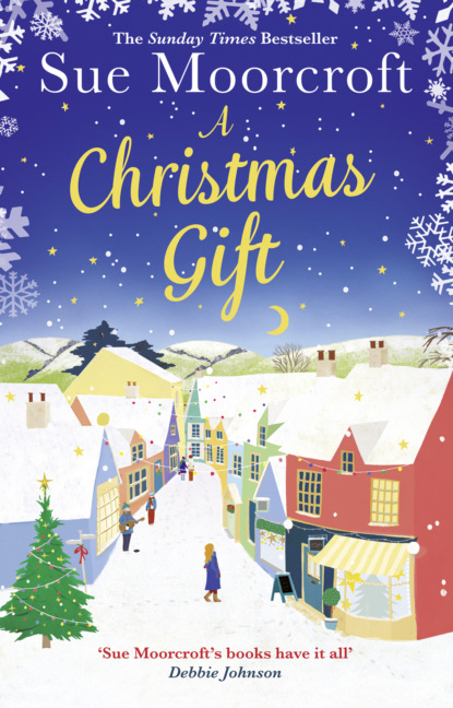 A Christmas Gift: The #1 Christmas bestseller returns with the most feel good romance of 2018