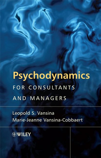 Psychodynamics for Consultants and Managers