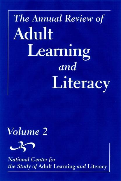 The Annual Review of Adult Learning and Literacy, Volume 2