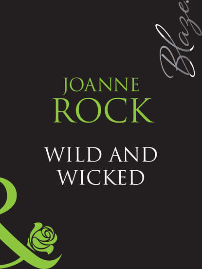 Wild And Wicked
