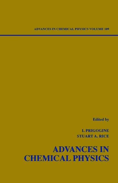 Advances in Chemical Physics. Volume 109