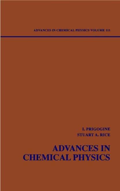 Advances in Chemical Physics. Volume 111