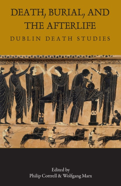 Death, Burial, and the Afterlife
