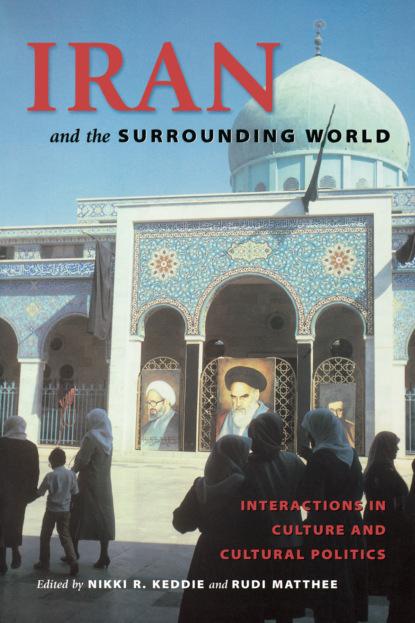 Iran and the Surrounding World