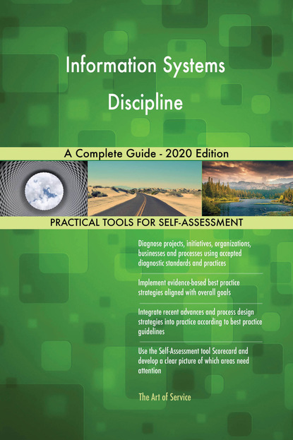 Information Systems Discipline A Complete Guide - 2020 Edition