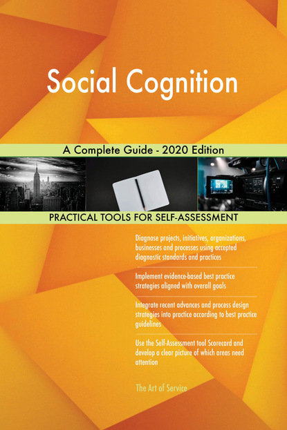 Social Cognition A Complete Guide - 2020 Edition