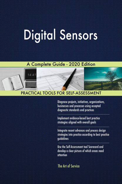 Digital Sensors A Complete Guide - 2020 Edition