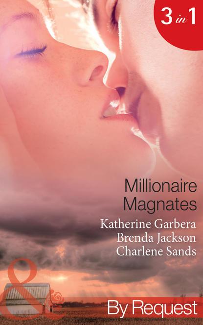 Millionaire Magnates: Taming the Texas Tycoon