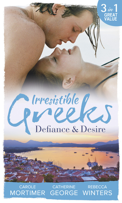 Irresistible Greeks: Defiance and Desire: Defying Drakon / The Enigmatic Greek / Baby out of the Blue