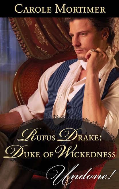 Rufus Drake: Duke of Wickedness