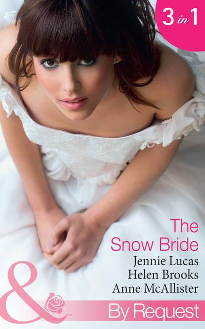 The Snow Bride: The Virgin's Choice / Snowbound Seduction / The Santorini Bride