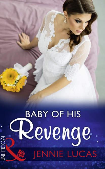 Baby Of His Revenge