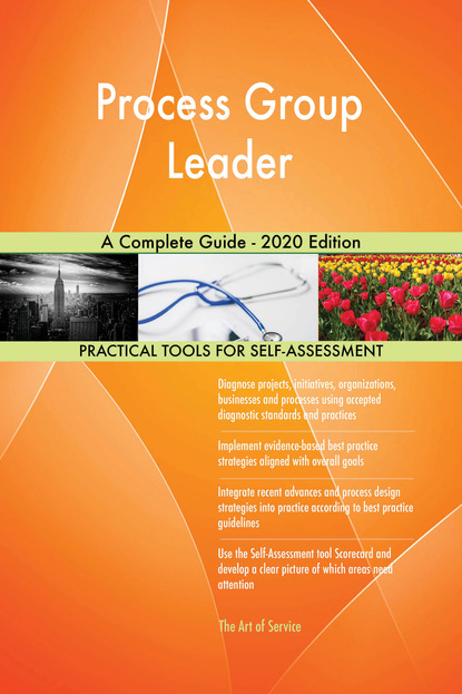 Process Group Leader A Complete Guide - 2020 Edition