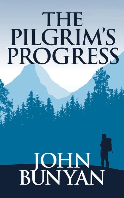 Pilgrim's Progress, The The