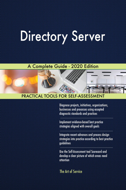 Directory Server A Complete Guide - 2020 Edition
