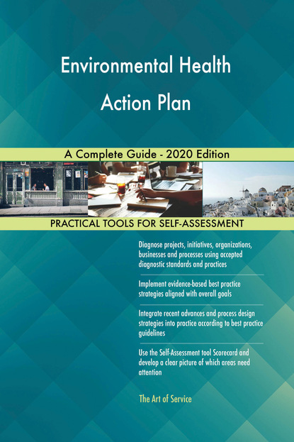 Environmental Health Action Plan A Complete Guide - 2020 Edition