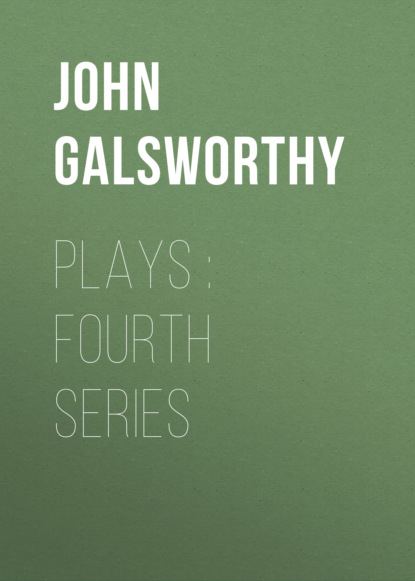 Plays : Fourth Series