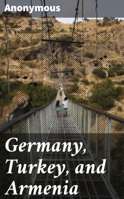 Germany, Turkey, and Armenia