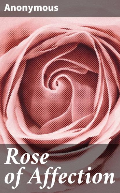 Rose of Affection