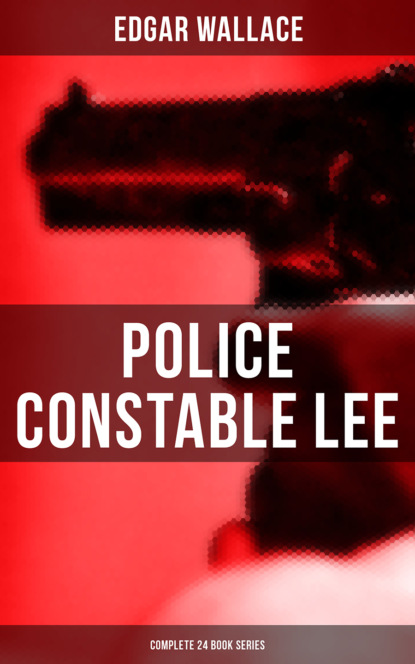Police Constable Lee: Complete 24 Mysteries