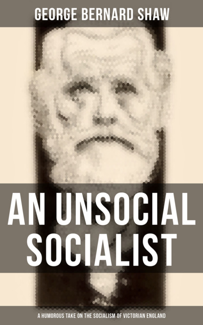 An Unsocial Socialist (A Humorous Take on the Socialism of Victorian England)