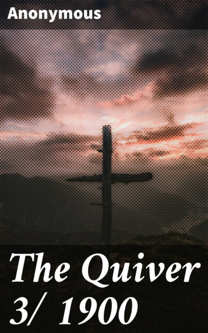 The Quiver 3/ 1900