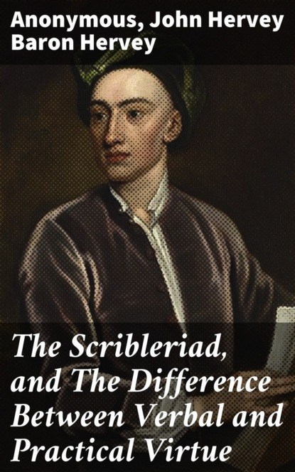 The Scribleriad, and The Difference Between Verbal and Practical Virtue