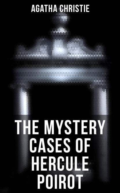 The Mystery Cases of Hercule Poirot