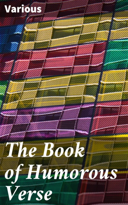 The Book of Humorous Verse