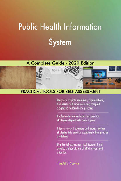 Public Health Information System A Complete Guide - 2020 Edition